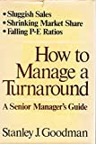 img - for How to Manage a Turnaround book / textbook / text book