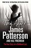 Torn Apart. James Patterson and Hal Friedman (0099522845) by Patterson, James