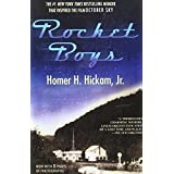 Rocket Boys: A Memoir (The Coalwood Series #1) ~ Homer Hickam
