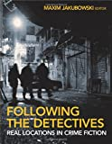 Following the Detectives: Real Locations in Crime Fiction