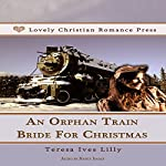An Orphan Train Bride for Christmas | Teresa Ives Lilly