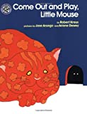 img - for Come Out and Play, Little Mouse book / textbook / text book