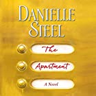 The Apartment Hörbuch von Danielle Steel Gesprochen von: Dan John Miller