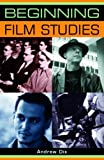 img - for Beginning film studies (Beginnings MUP) by Dix, Andrew (2008) Paperback book / textbook / text book