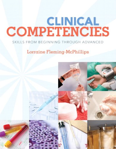 Clinical Competencies: Skills from Beginning Through...