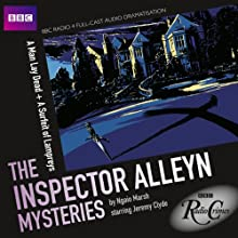 BBC Radio Crimes: The Inspector Alleyn Mysteries: A Man Lay Dead & A Surfeit of Lampreys Radio/TV Program by Ngaio Marsh Narrated by Jeremy Clyde