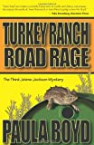 Turkey Ranch Road Rage: A Jolene Jackson Mystery