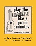 img - for Play The Ukulele Like A Pro In Minutes (Vol. 1) book / textbook / text book