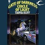 Gate of Darkness, Circle of Light   Tanya Huff