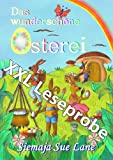 img - for Das wundersch ne Osterei - XXXL-Leseprobe (German Edition) book / textbook / text book