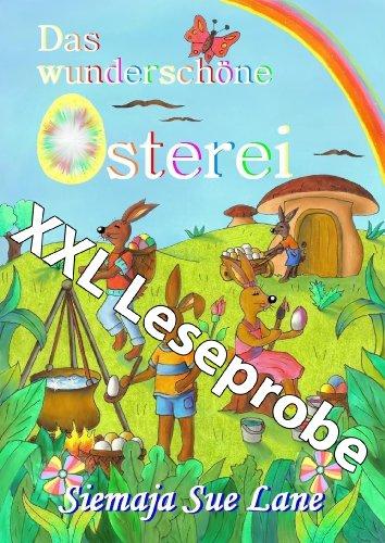 Das wunderschöne Osterei - XXXL-Leseprobe (German Edition)