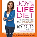 Joy's Life Diet Unabridged (       UNABRIDGED) by Joy Bauer Narrated by Joy Bauer
