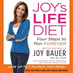 Joy's Life Diet Unabridged | Joy Bauer