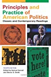 Principles and Practice of American Politics: Classic and Contemporary Readings, Fourth Edition