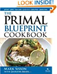 The Primal Blueprint Cookbook: Primal...