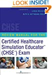 Review Manual for the Certified Healt...