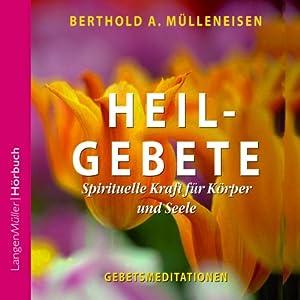 Heilgebete Hörbuch