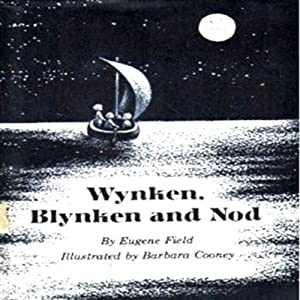 Wynken, Blynken and Nod Audiobook