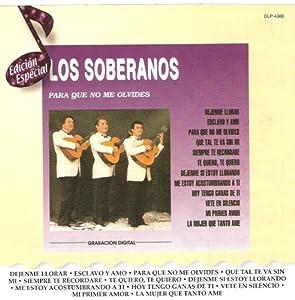 """Los Soberanos """"Para Que No Me Olvides"""""""