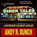 Diner Tales: A Contemporary Canterbury Anthology | Andy Bunch