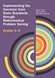 img - for Implementing the CCSSM through Problem Solving, Grades 3-5 book / textbook / text book