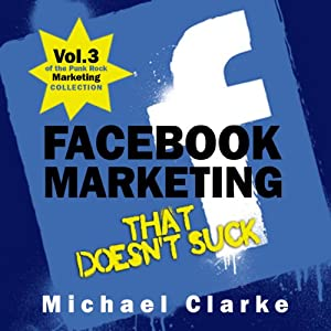 Facebook Marketing That Doesn't Suck Audiobook