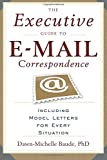 Executive Guide To E-mail Correspondence