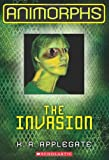 img - for The Invasion (Animorphs Book 1) book / textbook / text book