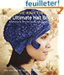 Vogue Knitting: The Ultimate Hat Book...