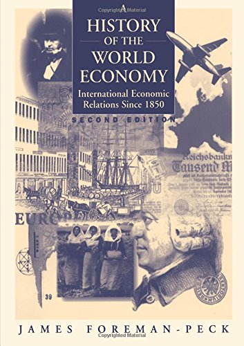 A History of the World Economy: International Economic Relations since1850