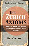 The Zurich Axioms (1897597495) by M Gunther
