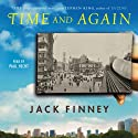 Time and Again (       UNABRIDGED) by Jack Finney Narrated by Paul Hecht