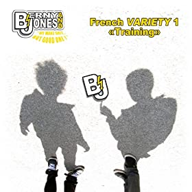 French Variety 1 : Training [Explicit]