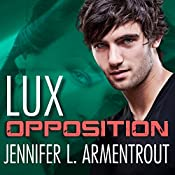 Opposition: A Lux Novel, Book 5 | [Jennifer L. Armentrout]