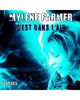 C'Est Dans L'Air (Remixes)