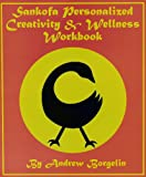 Sankofa Personalized Creativity and Wellness Workbook