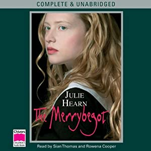 The Merrybegot | [Julie Hearn]