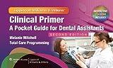 Clinical Primer: A Pocket Guide for Dental Assistants
