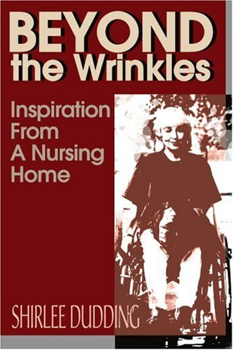 Beyond the Wrinkles: Inspiration from a Nursing Home