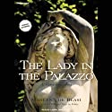 The Lady in the Palazzo: At Home in Umbria (       UNABRIDGED) by Marlena de Blasi Narrated by Laural Merlington