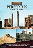 Persepolis: Stage of Kings - Sites of the World&#039;s Cultures