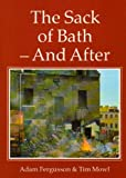img - for The Sack of Bath: And After by Adam Fergusson (1989-11-06) book / textbook / text book