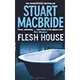 Flesh House (Logan McRae, Book 4)by Stuart MacBride