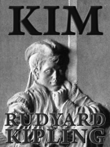Comfort reading: Kim by Rudyard Kipling