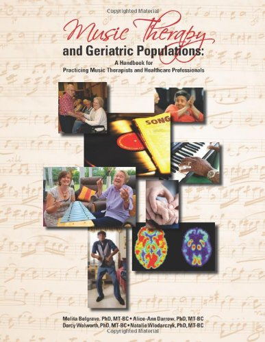 Music Therapy and Geriatric Populations PDF