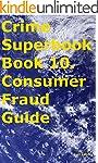 Crime Superbook Book 10. Consumer Fra...