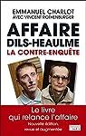 Affaire Dils-Heaulme: La contre-enqu�te par Charlot