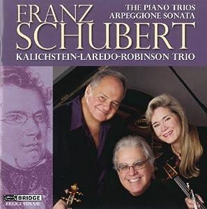 """Schubert: Piano Trios & the """"Arpeggione"""" Sonata"""