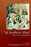 img - for The Aesthetic Mind: Philosophy and Psychology book / textbook / text book