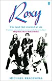 Re-make/Re-Model: Art, Pop, Fashion and the Making of Roxy Music, 1953-1972